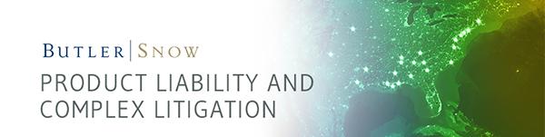 Product Liability & Complex Litigation